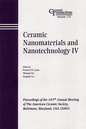 Ceramic Nanomaterials and Nanotechnology IV PDF