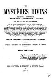 Les mystères divins: trinité, création, incarnation, rédemption, éternité. 186 instructions sur le symbole ...