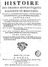 Histoire des ordres monastiques, religieux et militaires: Volume1