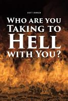 Who are You Taking to Hell with You  PDF