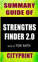 Summary Guide of Strengthsfinder 2.0 Book by Tom Rath