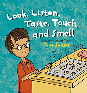 Look  Listen  Taste  Touch  and Smell