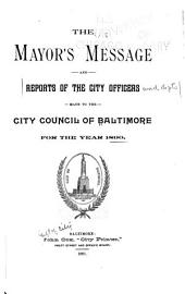Reports of the City Officers and Departments Made to the City Council of Baltimore, ...