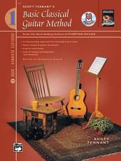Scott Tennant s Basic Classical Guitar Method  Book 1 PDF