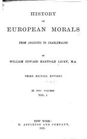 History of European Morals: From Augustus to Charlemagne, Volume 2