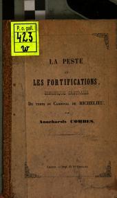 La peste et les fortifications: Chronique Castraise du temps du cardinal de Richelieu