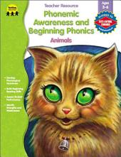 Phonemic Awareness and Beginning Phonics, Animals, Grades Preschool - 1