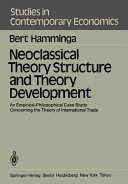 Neoclassical Theory Structure and Theory Development