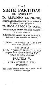 Las Siete Partidas del sabio rey D. Alfonso el Nono: Partida V