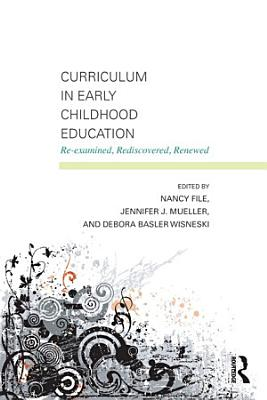 Curriculum in Early Childhood Education