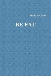 Be Fat Book PDF