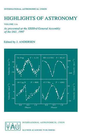 Highlights of Astronomy  Volume 11A