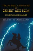 The Old West Adventures of Ornery and Slim PDF