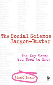 The Social Science Jargon Buster: The Key Terms You Need to Know