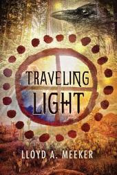 Traveling Light: Edition 4