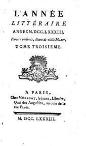 L'Année littéraire, ou, Suite des lettres sur quelques écrits de ce temps: Volume3