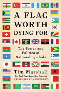 A Flag Worth Dying For Book