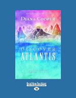 Discover Atlantis: A Guide to Reclaiming the Wisdom of the Ancients (Large Print 16pt)
