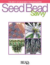 Seed Bead Savvy PDF