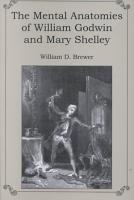 The Mental Anatomies of William Godwin and Mary Shelley PDF