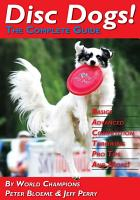 Disc Dogs  The Complete Guide PDF