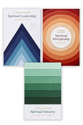 Spiritual Leadership  Spiritual Discipleship  Spiritual Maturity Set of 3 Sanders books