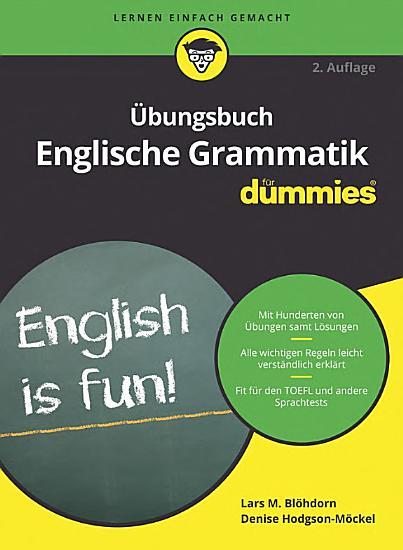 bungsbuch Englische Grammatik f  r Dummies PDF