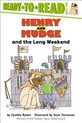 Henry And Mudge And The Long Weekend Book PDF