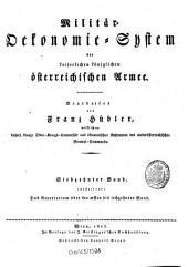 Militär-Ökonomie-System der kaiserlichen königlichen österreichischen Armee: Band 17