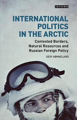 International Politics in the Arctic PDF