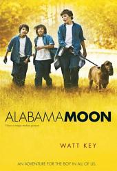 Alabama Moon: Volume 1