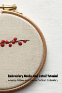 Embroidery Guide and Detail Tutorial