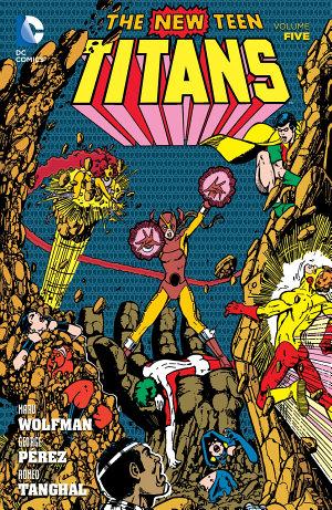 New Teen Titans Vol  5