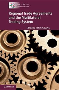 Regional Trade Agreements and the Multilateral Trading System PDF