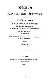 Musée de peinture et de sculpture, ou recueil des principaux tableaux, statues et bas-reliefs des collections publiques et particulières de l'Europe: Volume12