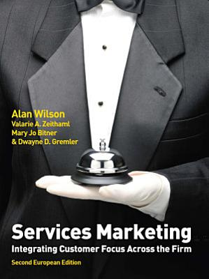 EBOOK  Services Marketing  Integrating Customer Focus Across the Firm