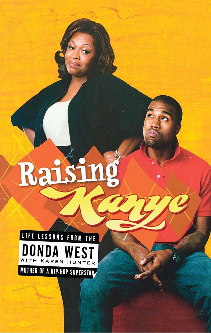 Raising Kanye