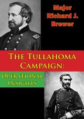 The Tullahoma Campaign: Operational Insights