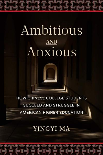 Download Ambitious and Anxious Book
