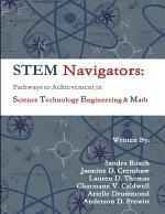 STEM Navigators - Pathways to Achievement in Science Technology Engineering & Mathematics