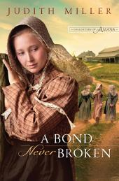 A Bond Never Broken (Daughters of Amana Book #3)