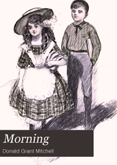 Morning: From Reveries of a Bachelor