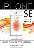 Iphone Se for Seniors  The Complete Guide PDF