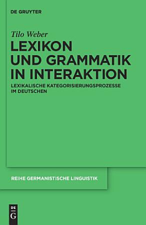 Lexikon und Grammatik in Interaktion PDF