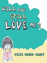 Will You Still Love Me  Book PDF
