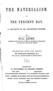 The Materialism of the Present Day: A Critique of Dr. Büchner's System