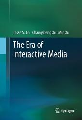 The Era of Interactive Media
