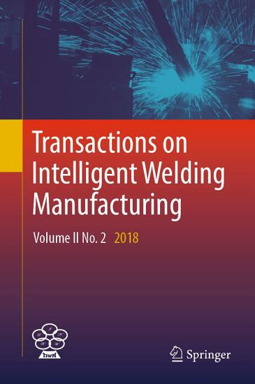 Transactions on Intelligent Welding Manufacturing PDF
