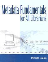 Metadata Fundamentals for All Librarians PDF