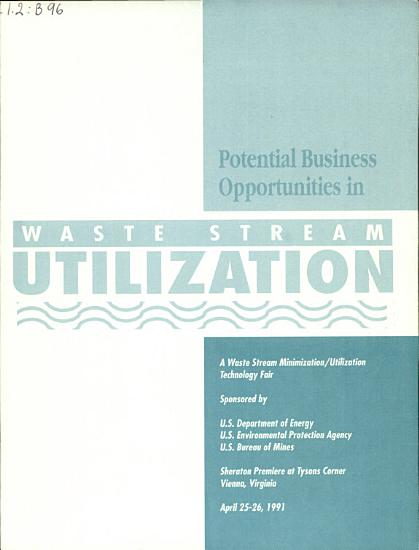 Potential Business Opportunities in Waste Stream Utilization PDF